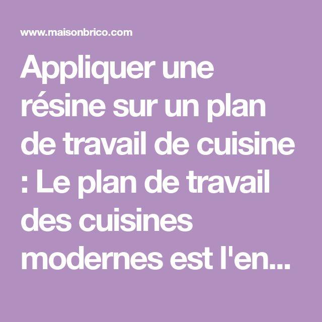 Appliquer une résine sur un plan de travail de cuisine : Le plan de travail des cuisines modernes est l'endroit le plus exposé chaque jour aux détériorat...