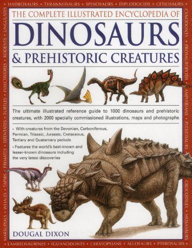 The Complete Illustrated Encyclopedia of Dinosaurs & Prehistoric Creatures: The Ultimate Illustrated Reference Guide to 1000 Dinosaurs and Prehistoric ... Commissioned Artworks, Maps and Photographs, http://www.amazon.co.uk/dp/1846812097/ref=cm_sw_r_pi_awdl_foEfub08WTXGY