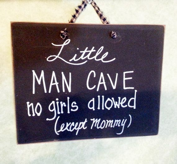 Little Man Cave sign great decor for boys nursery. No girls allowed except Mommy. Great sign to start your son on to his man heritage.  Hand painted