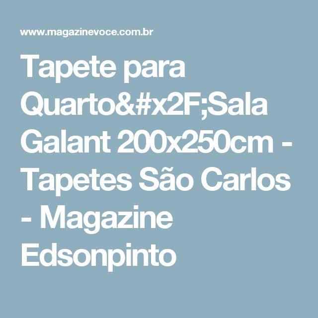 Tapete para Quarto/Sala Galant 200x250cm - Tapetes São Carlos - Magazine Edsonpinto