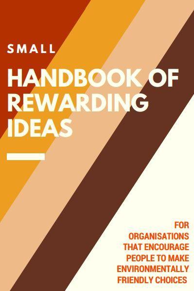 http://yeenet.eu/images/stories/PUBLICATIONS/Booklets/Small_Handbook_of_rewarding_Ideas.pdf