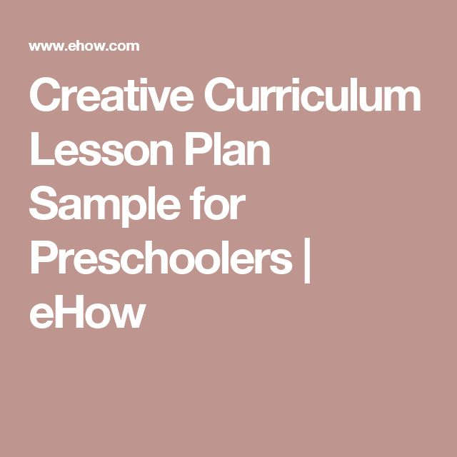 Creative Curriculum Lesson Plan Sample for Preschoolers Creative - how to write a resume ehow