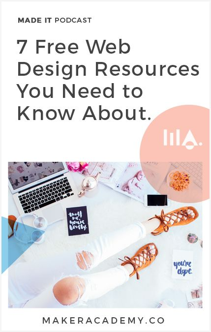 7 Free Web Design Resources You Need to Know About. If you're an Etsy Seller, Maker, creative entrepreneur, or blogger, you're not going to want to miss this article. Click to read!