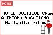 http://tecnoautos.com/wp-content/uploads/imagenes/empresas/hoteles/thumbs/hotel-boutique-casa-quintana-vacacional-mariquita-tolima.jpg Teléfono y Dirección de HOTEL BOUTIQUE CASA QUINTANA VACACIONAL, Mariquita, Tolima, Colombia - http://tecnoautos.com/actualidad/directorio/hoteles/hotel-boutique-casa-quintana-vacacional-cr5-2-65-contiguo-plazoleta-santuario-la-ermita-mariquita-tolima-colombia/