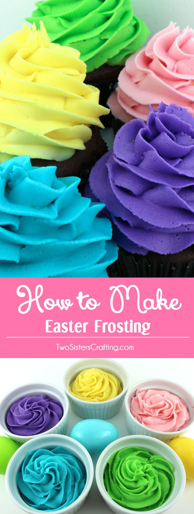 How to Make Easter Frosting - Yellow, Pink, Green, Blue and Purple Frosting couldn't be easier with our delicious Buttercream Frosting recipe and our tried and true food coloring formulas. Turn your Easter desserts from fine to spectacular. Pin this Easter Frosting Recipe for later and follow us for more great Easter Food ideas. #frosting #easter #easterdesserts #eastertreats #eastercupcakes #frostingrecipes
