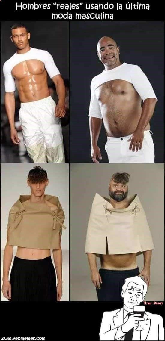 """Humor Gráfico Memes de chistosos: Hombres """"reales"""" usando la última moda masculina"""