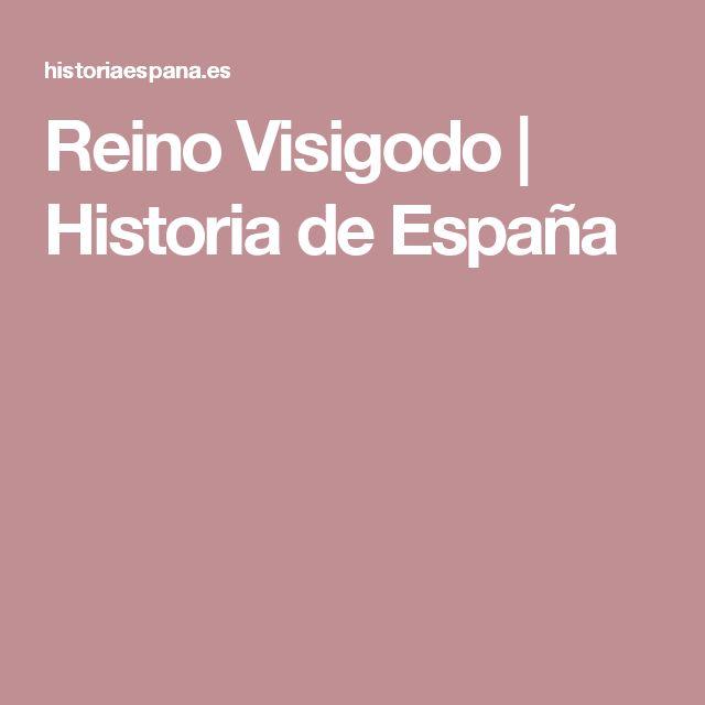 Reino Visigodo | Historia de España