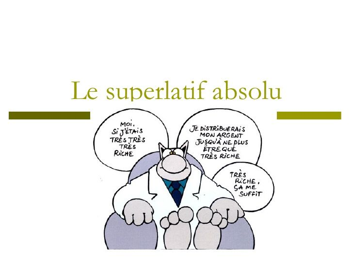 Le Superlatif Absolu by CLT Leuven via slideshare