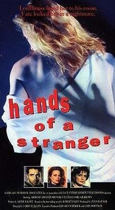 Hands of a Stranger (1987) 2h 10min | Crime, Drama, Romance | TV Movie 10 May 1987 - A New York cop becomes obsessed with finding his wife's rapist.