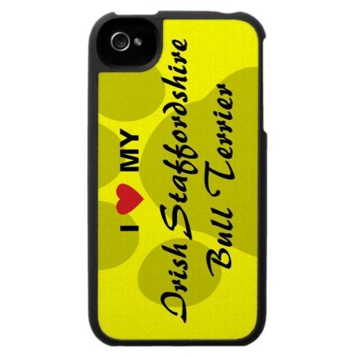 I Love My Irish Staffordshire Bull Terrier iPhone 4 Covers