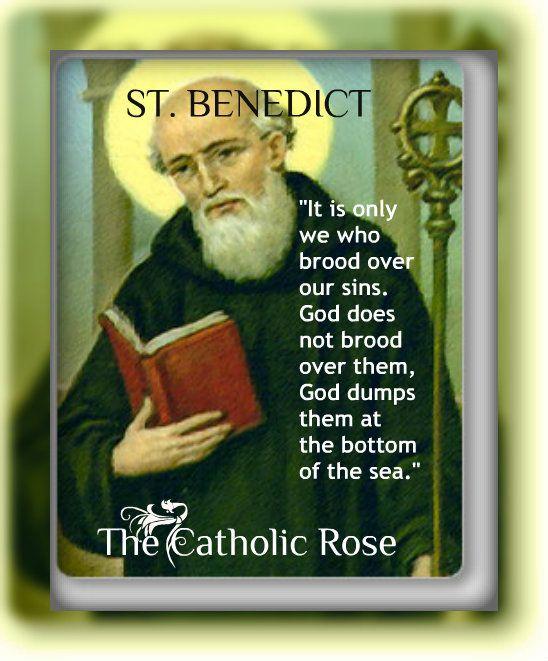 St. Benedict...