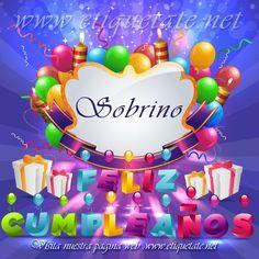 FELIZ CUMPLEANOS SOBRINO   Sobrino Feliz Cumpleaños - Imagenes para etiquetar y Compartir