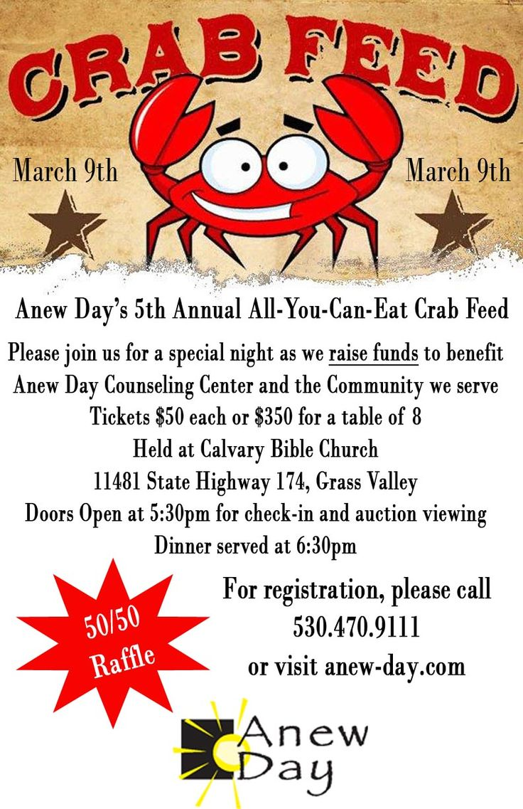 Anew Day Crab Feed, March 9th, Calvary Bible Church, Grass Valley
