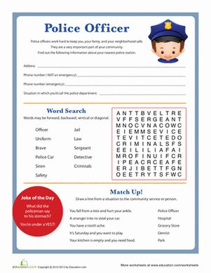 In this worksheet your kid will fill out the address and phone numbers for the police station, and with a word search can think about community police officers.