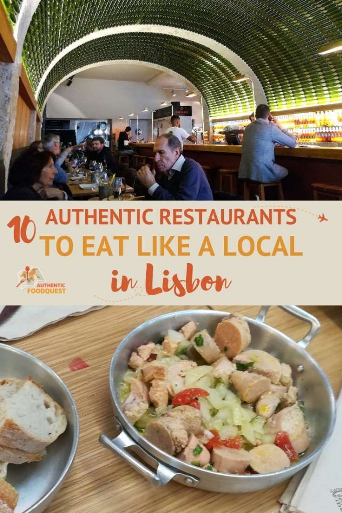 10 Authentic Restaurants To Eat Like A Local In Lisbon Travel Food Food Guide Foodie Travel