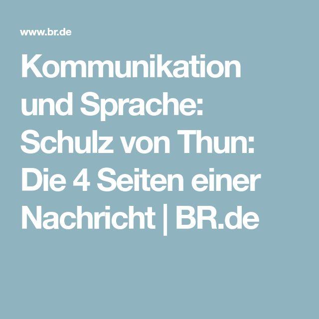 Kommunikation und Sprache: Schulz von Thun: Die 4 Seiten einer Nachricht   BR.de