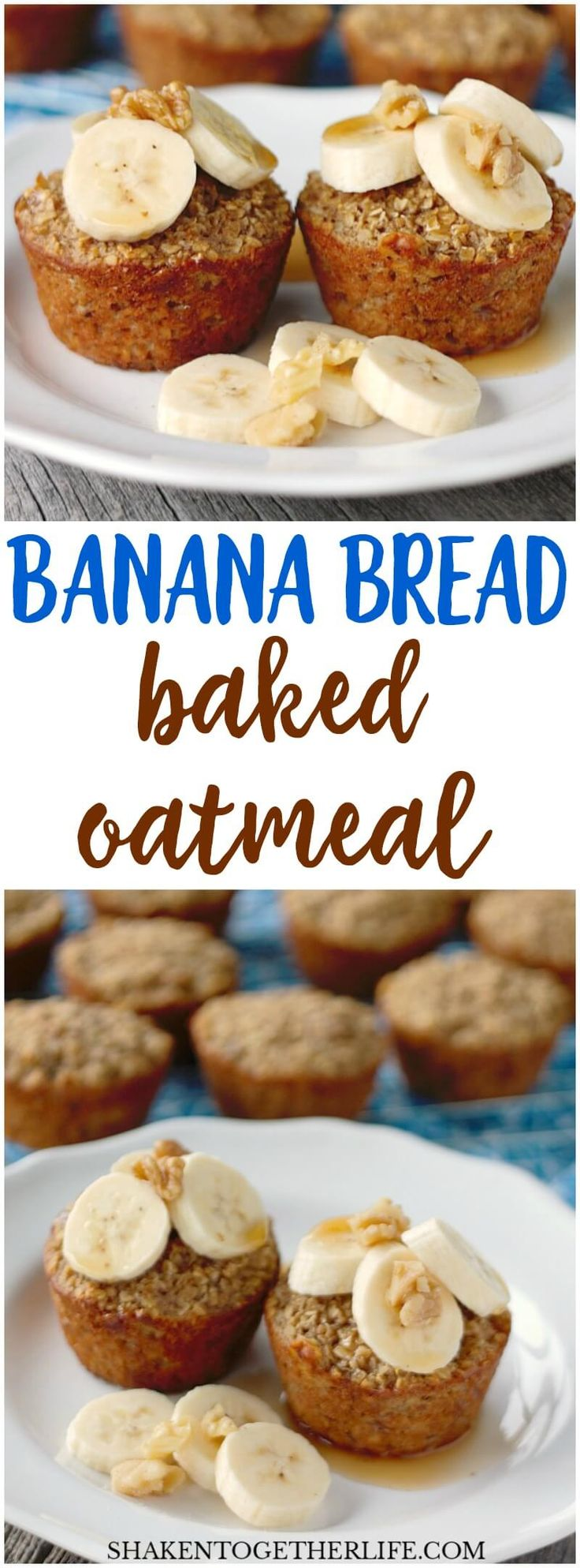 These Banana Bread Baked Oatmeal Cups are hearty, healthy and freezer friendly! Top with bananas, walnuts and a drizzle of syrup for a deliciously easy breakfast!