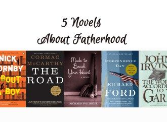 5 Novels About Fatherhood