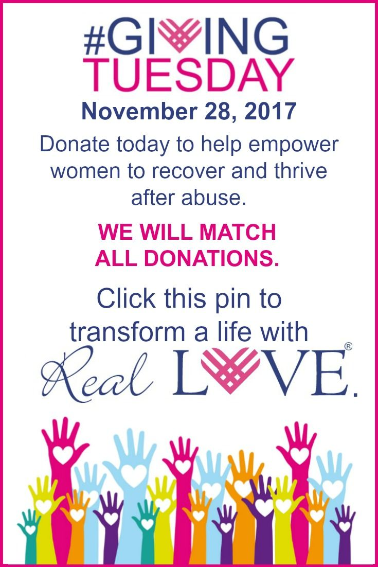 Click this pin to donate and help abused women reclaim their lives and thrive after abuse. #GivingTuesday