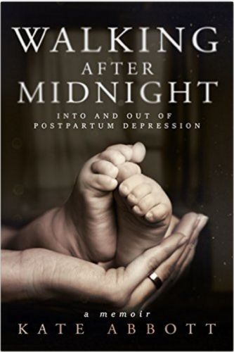 Walking after Midnight: One woman's experience with postpartum depression