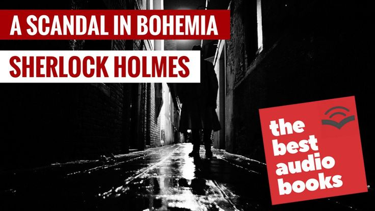 A Scandal in Bohemia Audiobook - The Adventures of Sherlock Holmes - Art...