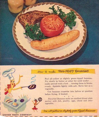 Pan-Fried Bananas 1940s recipe from United Fruit Company ad
