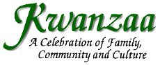 Kwanzaa: A Celebration of African American Family, Community and Culture