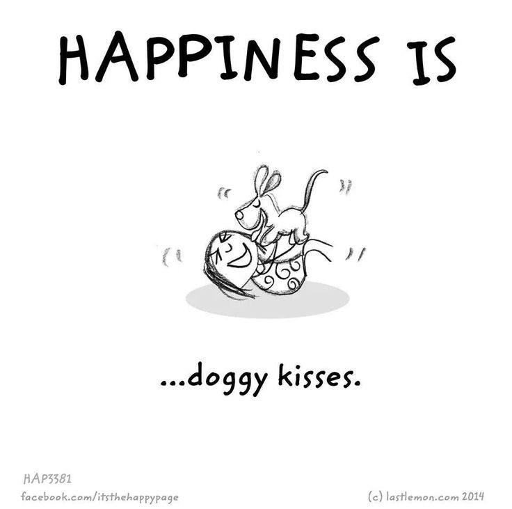 Happiness is doggy kisses.