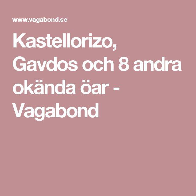 Kastellorizo, Gavdos och 8 andra okända öar - Vagabond