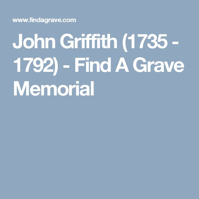 John Griffith (1735 - 1792) - Find A Grave Memorial