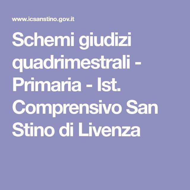 Schemi giudizi quadrimestrali - Primaria - Ist. Comprensivo San Stino di Livenza