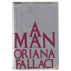 A Man by Orianna Fallaci