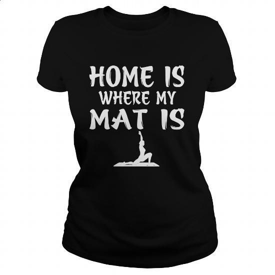 HOME IS WHERE MY MAT IS - #kids #free t shirt. CHECK PRICE =>…