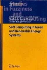 Soft Computing in Green and Renewable Energy Systems Regular price$ 239.00 Add to Cart (Studies in Fuzziness and Soft Computing) Soft Computing in Green and Renewable Energy Systems   Book annotation not available for this title. Title: Soft Computing in Green and Renewable Energy Systems Author: Gopalakrishnan, Kasthurirangan (EDT)/ Khaitan, Siddhartha Kumar (EDT)/ Kalogirou, Soteris (EDT) Publisher: Springer-Verlag New York Inc Publication Date: 2011/08/23 Number of Pages: 304 Binding…