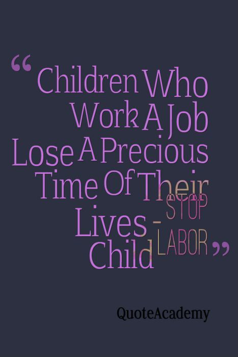 """""""In India, There are so many innocent and poor children are victims of child labor."""" #StopChildLabor #Quoteacademy"""