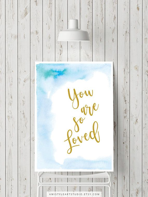 Printable Nursery Wall Art - You are so loved - gold lettering on blue watercolor background - Nursery room decor for baby boys by Amistyle Art Studio on Etsy