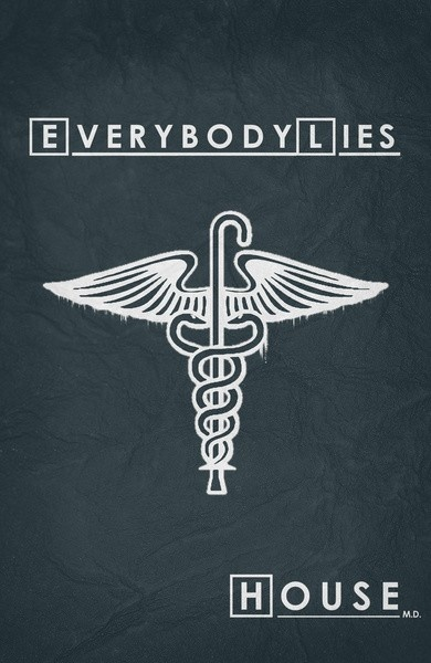 Everybody Lies | House M.D Minimalist Poster