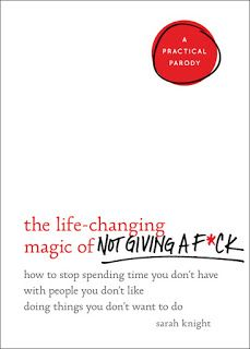 Canadian Bookworm: The Life-Changing Magic of Not giving a F*ck