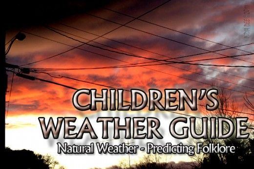 Teaching children how to read the natural weather by looking at reliable weather folklore. Reading mother nature along the hiking trail or when camping.