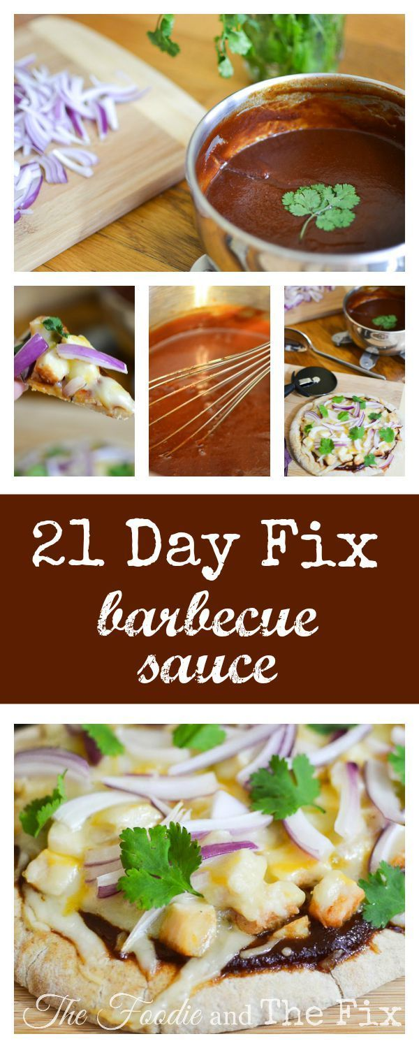 21 Day Fix Barbecue Sauce and Barbecue Chicken Pizza ...