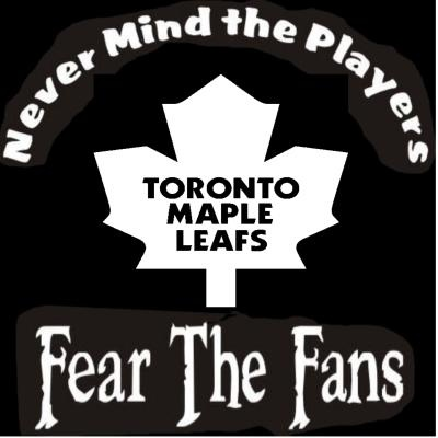 NEW Custom Screen Printed T-Shirt Toronto Maple Leaf  Never Mind The Players Fear Fans