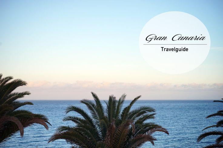 Gran Canaria Travelguide - wo die Kanareninsel auch abseits der ausgetretenen Touristenpfade schön ist!
