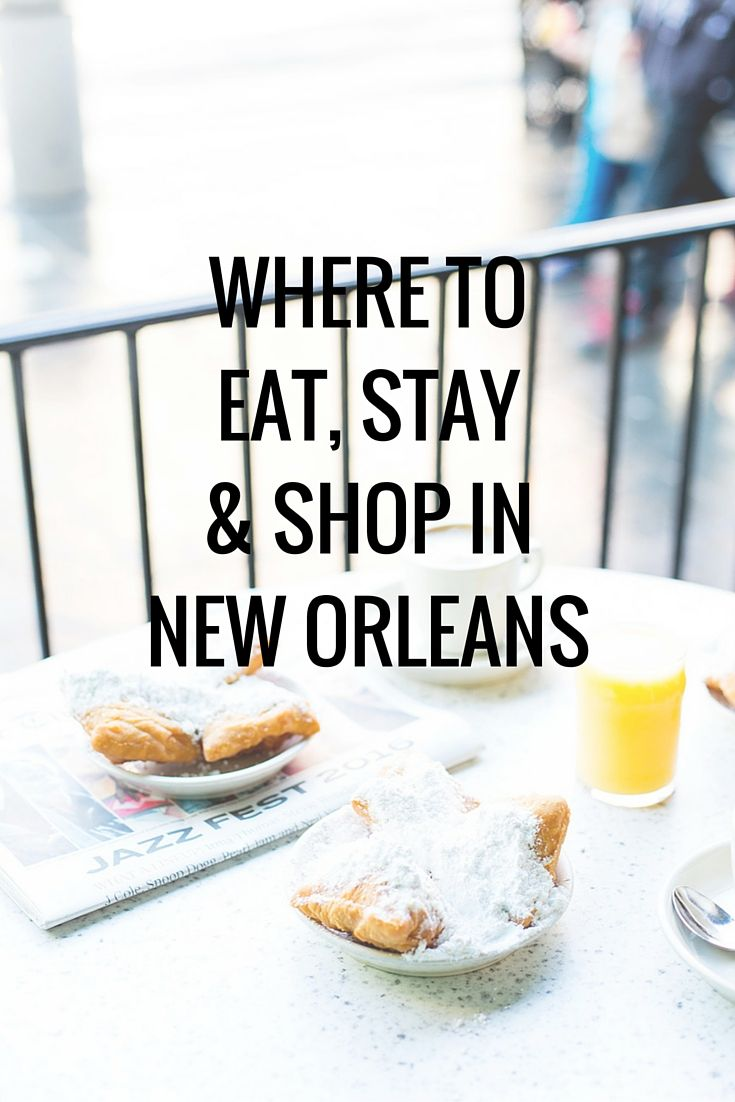 The ultimate NOLA city guide. Where to eat, stay, shop & drink from @atasteofkoko!