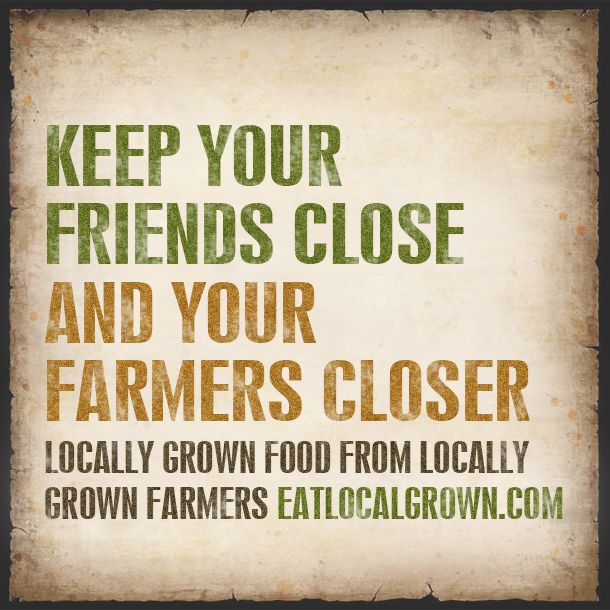 Besides all of the economical and carbon footprint reasons to eat locally grown, you should do it cause it just plain 'ol tastes better! Support your local farmers!