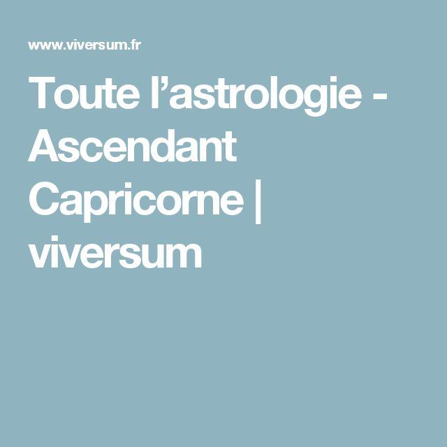 Toute l'astrologie - Ascendant Capricorne   viversum