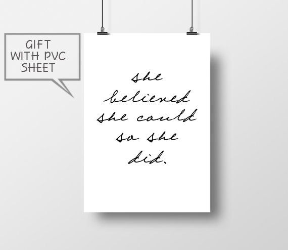She Did quote typography art She Believed She Could So by thevertu
