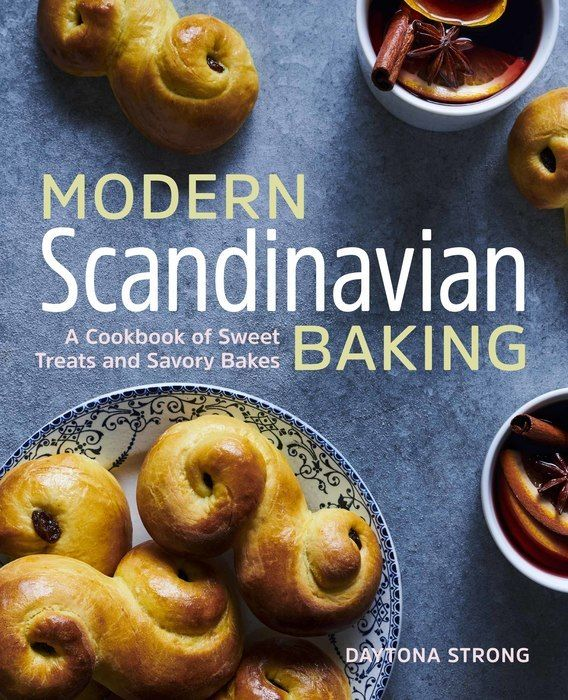 I Wrote You A Book Modern Scandinavian Baking In 2020 Baking Cookbooks Savoury Baking Authentic Recipes