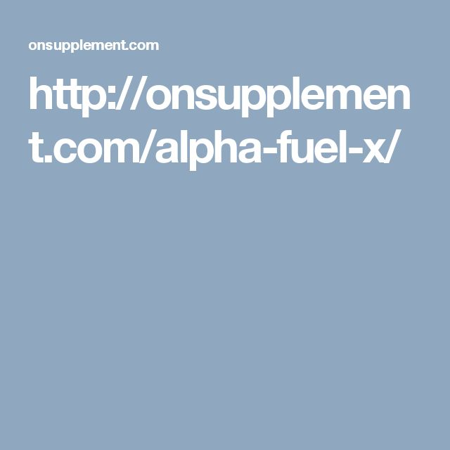 http://onsupplement.com/alpha-fuel-x/