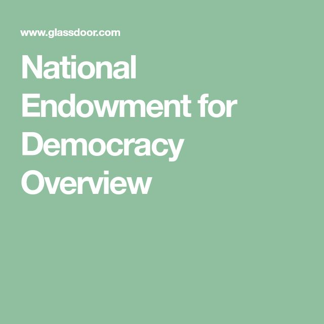 National Endowment for Democracy Overview