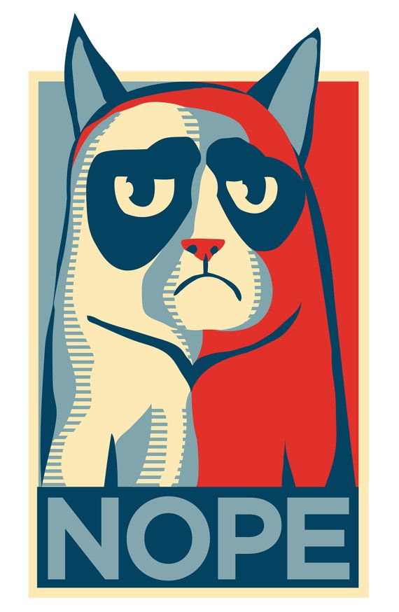 this will make my day every single day!!!! - Grumpy Cat NOPE poster di Justonescarf su Etsy, $15.00